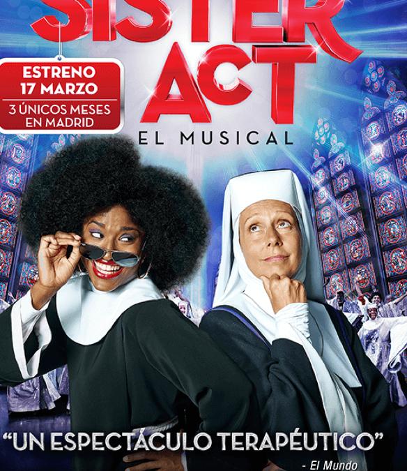 «Sister Act»